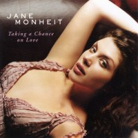 Purchase Jane Monheit - Taking A Chance On Love
