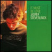 Purchase Jasper Steverlinck - It Must Be Love