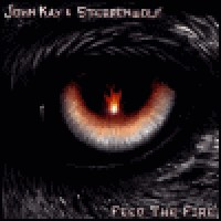 Purchase John Kay & Steppenwolf - Feed The Fire