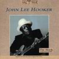 Purchase John Lee Hooker - The Hook - 20 Years Of Hits & Hot Boogie