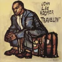 Purchase John Lee Hooker - Travelin'