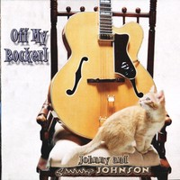 Purchase Johnny & Sammy Johnson - Off My Rocker!