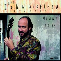Purchase John Scofield - Meant To Be