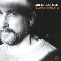 Purchase John Scofield - Works for Me