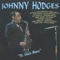 Purchase Johnny Hodges - St. Louis Blues