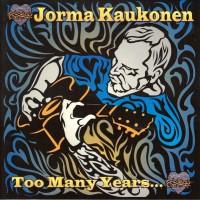 Purchase Jorma Kaukonen - Too Many Years