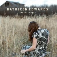 Purchase Kathleen Edwards - Back To Me