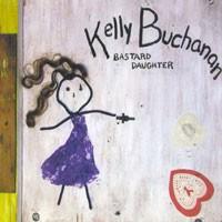 Purchase Kelly Buchanan - Bastard Daughter