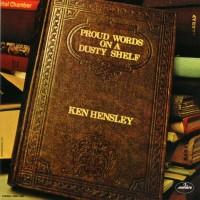 Purchase Ken Hensley - Proud Words On A Dusty Shelf