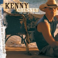 Purchase Kenny Chesney - Be As You Are