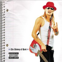 Purchase Kid Rock - The History of Rock
