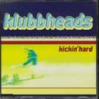 Purchase klubbheads - Kickin' Hard
