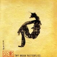 Purchase Koan - Two Moon Butterflies