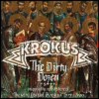 Purchase Krokus - The Dirty Dozen: The Very Best Of 1979-1983 [Remastered]
