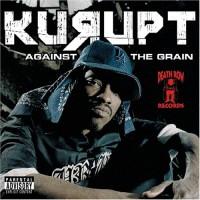 Purchase Kurupt - Against The Grain