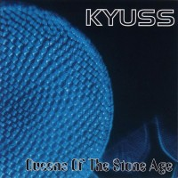 Purchase Kyuss - Queens Of The Stone Age