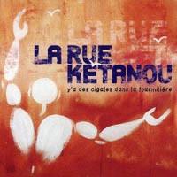 Purchase La Rue Ketanou - Ya Des Cigales Dans La Fourmiliere