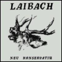 Purchase Laibach - Neu Konservatiw