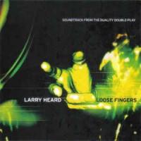 Purchase Larry Heard - Loose Fingers