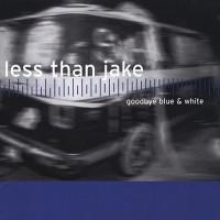 Purchase Less than Jake - Goodbye Blue & White