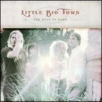 Purchase Little Big Town - The Road to Here