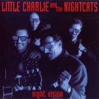 Purchase Little Charlie & The Nightcats - Night Vision