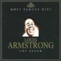 Purchase Louis Armstrong - Most Famous Hits CD1