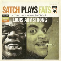 Purchase Louis Armstrong - Satch Plays Fats