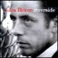 Purchase Luka Bloom - Riverside