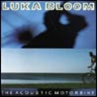Purchase Luka Bloom - The Acoustic Motorbike