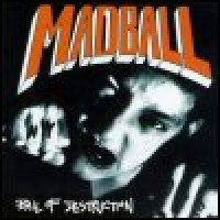 Purchase Madball - Ball Of Destruction