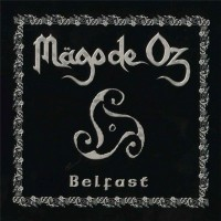Purchase Mago De Oz - Belfast