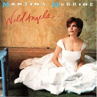Purchase Martina McBride - Wild Angels