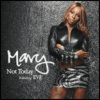 Purchase Mary J. Blige & Eve - Not Toda y