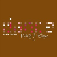 Purchase Mary J. Blige - Dance For Me