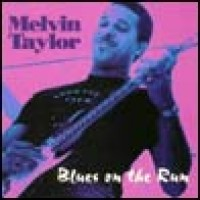 Purchase Melvin Taylor - Blues on the Run