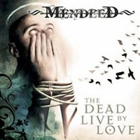 Purchase Mendeed - The Dead Live By Love
