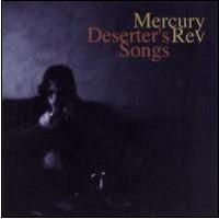 Purchase MERCURY REV - Deserter's Songs