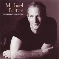 Purchase Michael Bolton - The Ultimate Collection CD1