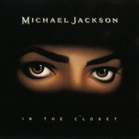 Purchase Michael Jackson - In The Closet (CDS)