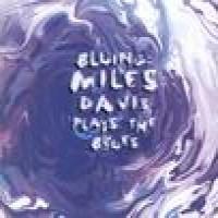 Purchase Miles Davis - Bluing - Miles Davis Plays The Blues 1951-56