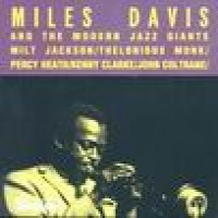 Purchase Miles Davis - Miles Davis And The Modern Jazz Giants
