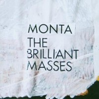 Purchase Monta - The Brilliant Masses