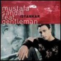 Purchase Mustafa Sandal & Gentleman - Isyankar