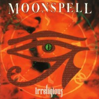 Purchase Moonspell - Irreligious