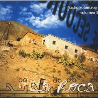 Purchase Nacho Sotomayor - La Roca Vol.3