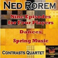 Purchase Ned Rorem - Nine Episodes For Four Players, Dances, Spring Music