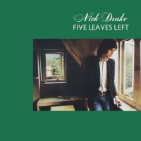 Purchase Nick Drake - Five Leaves Left (Remastered 2000)