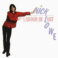 Purchase Nick Lowe - Labour Of Lust (Vinyl)
