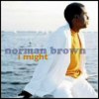 Purchase Norman Brown - I Might